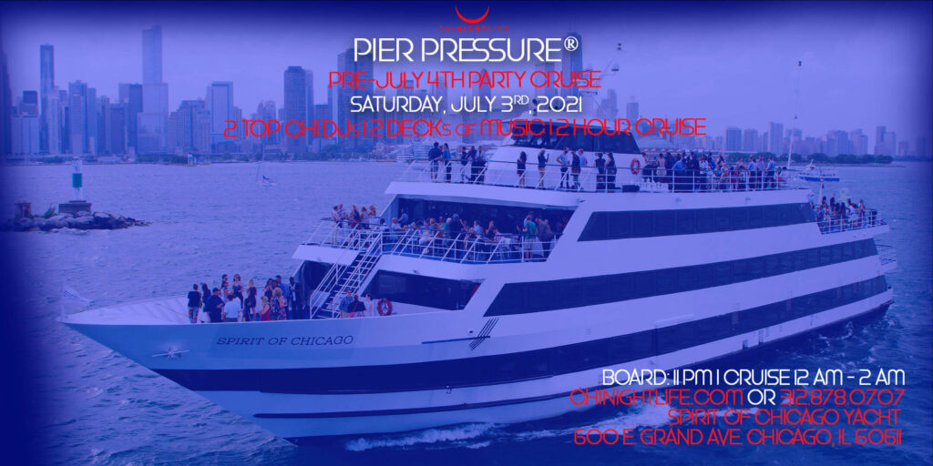 Pier Pressure Chicago Pre-July 4th Yacht Party