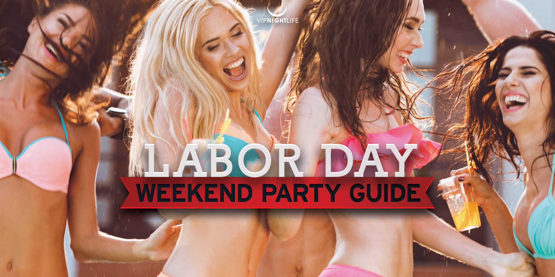 Labor Day Weekend Parties and Event Guide