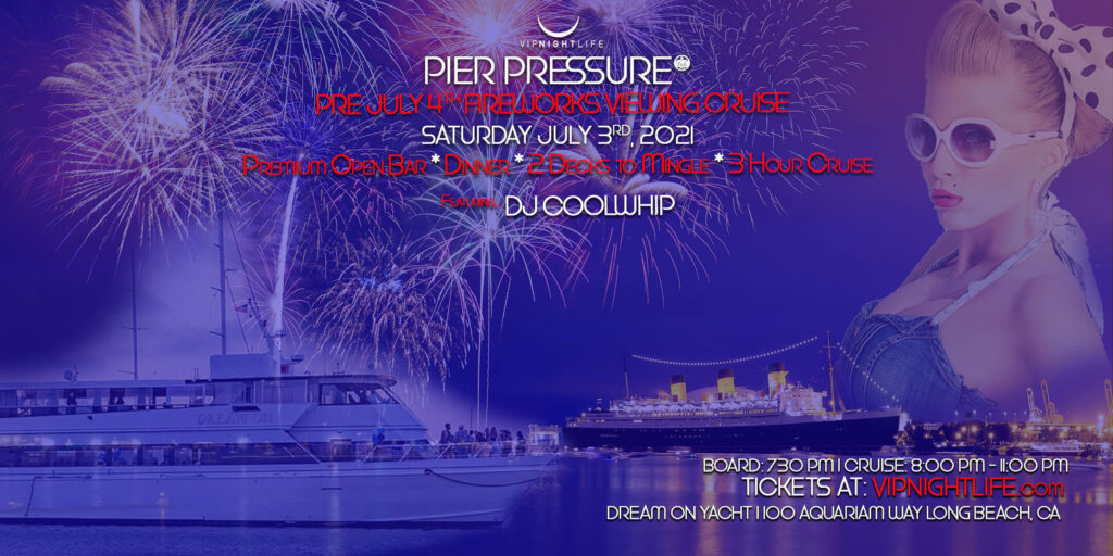 Long Beach Pre-July 4th Under the Fireworks Cruise