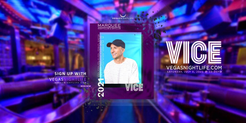 Marquee Nightclub | DJ Vice July 4th Saturday