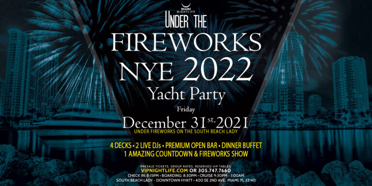 Miami Under the Fireworks Yacht Party New Year's Eve 2022