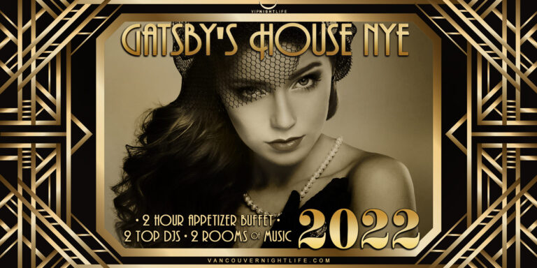 Vancouver New Year's Eve 2022 - Gatsby's House Party
