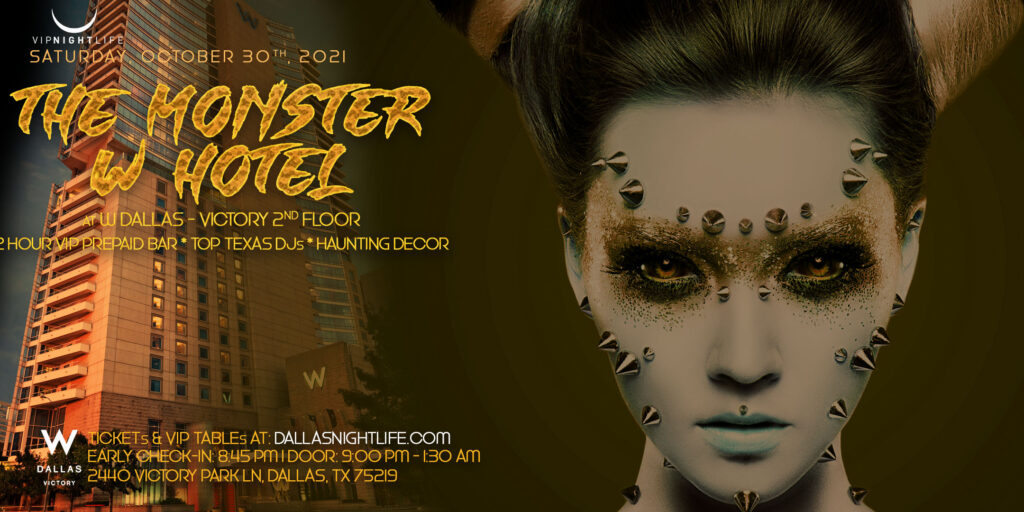 W Dallas Monster Halloween Party 2021